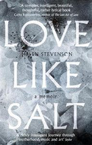 Cover of Love Like Salt by Helen Stevenson